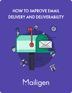 How to Improve Email Delivery and Deliverability