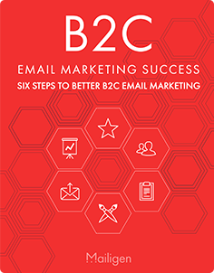 6 Steps to Better B2C Email Marketing