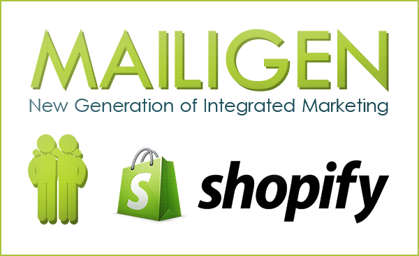 Shopify and Mailigen Talk to Each Other for E-commerce Solutions