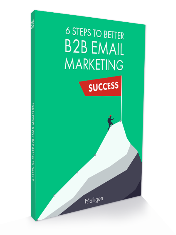From Chaos to Order – Creating a B2B Email Marketing Campaign