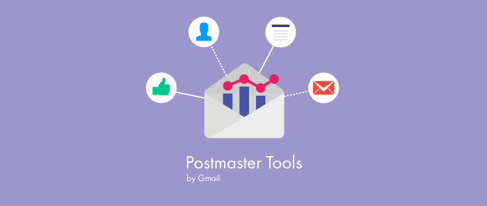 Learn how to use Google postmaster tools to monitor and improve your email campaign results