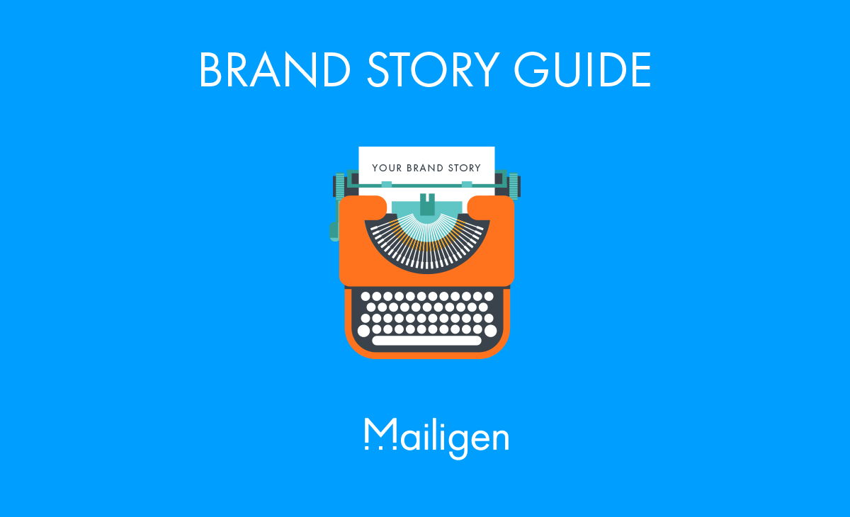 Brand Story Guide: From an Impersonal Company to a Brand with Story