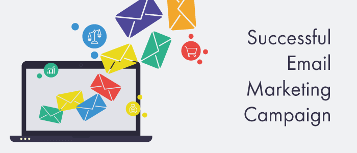 How to Create and Manage a Successful Email Marketing Campaign in 7 easy steps