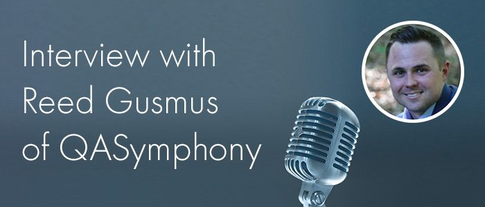 Interview with Reed Gusmus of QASymphony