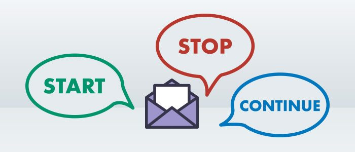 Things to Start, Stop and Keep Doing with Your Email Marketing