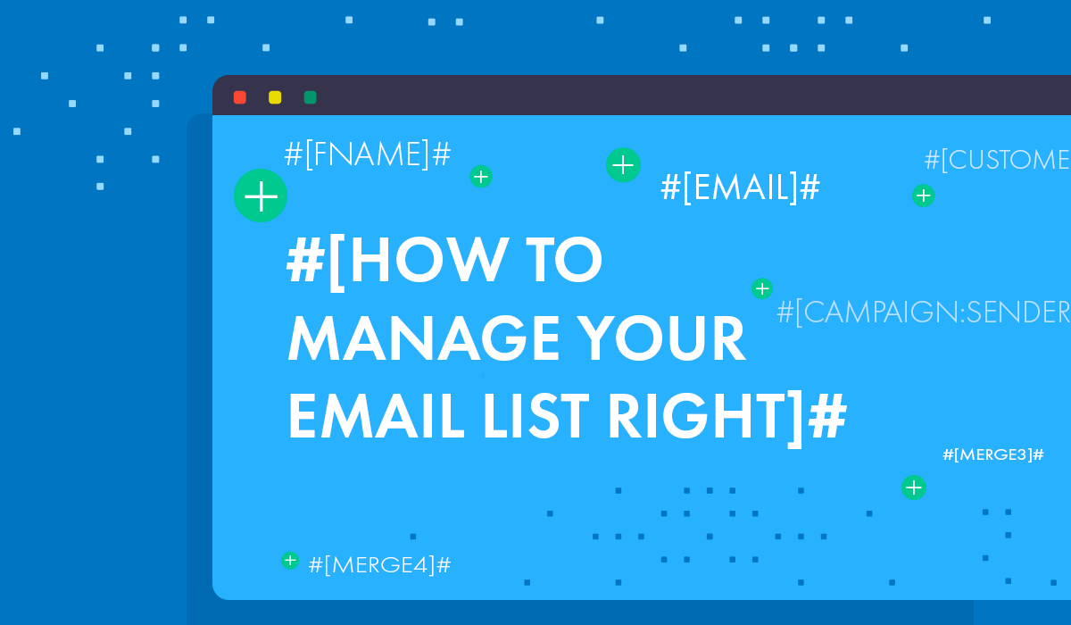 How to manage your email list right featured image