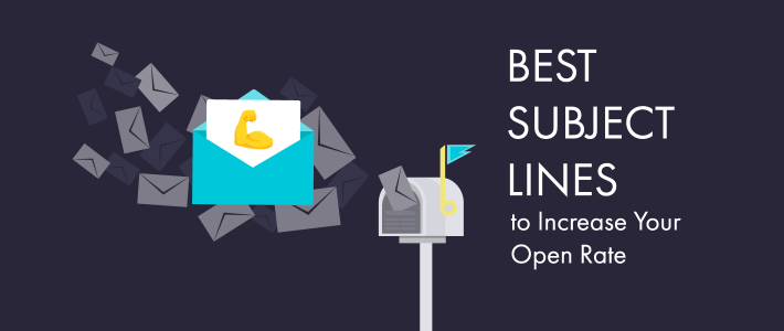 Best Subject Lines to Increase Your Open Rate