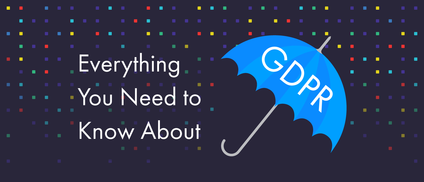 gdpr Everything you need to know